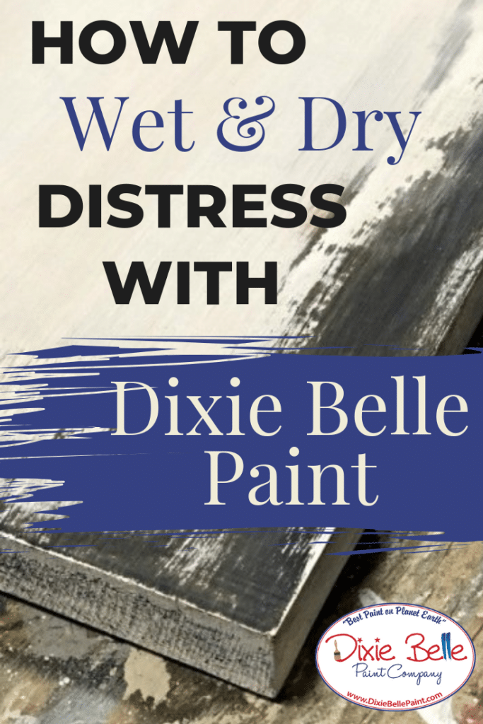 wet and dry distressing
